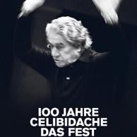 100 Jahre Celibidache
